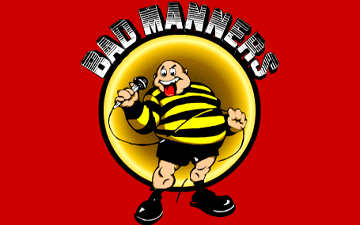 Bad Manners Right Banner